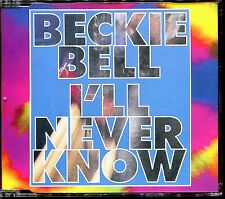 BECKIE BELL - I'LL NEVER KNOW - CD MAXI [2438]