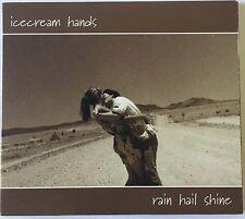 Icecream Hands - Rain Hail Shine - CD EP digipak
