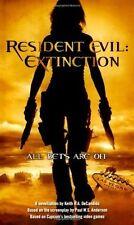 Resident Evil: Extinction DeCandido, Keith R. A. Mass Market Paperback