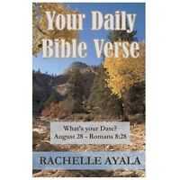 Your Daily Bible Verse : 366 Verses Correlated by Month and Day, Paperback by...
