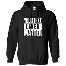 Custom Lives Matter Parody HOODIE - Personalized Black White Hooded Sweatshirt