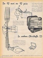 PUBLICITE ADVERTISING 095 1957 Christofle les couverts argenterie