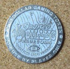 Bronco Billy's Sport Bar & Casino $1 Dollar Gaming Token Coin Colorado (Pg1736)