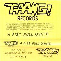 A FIST FULL O'HITS - TAANG RECORDS   VINYL LP NEU