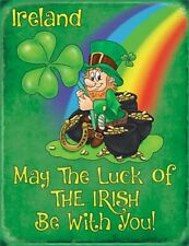 Ireland  May the luck of the Irish be... small metal sign 200mm x 150mm (og)