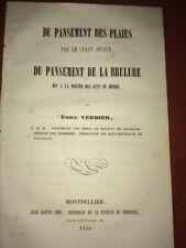 DU PANSEMENT DES PLAIES, DU PANSEMENT DE LA BRÛLURE. 1846. MÉDECINE