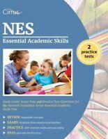 NES Essential Academic Skills Study Guide: Exam Prep and Practice Test Questi…