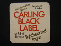 CARLING BLACK LABEL LIGHTHEARTED LAGER SO FULL OF FLAVOUR COASTER