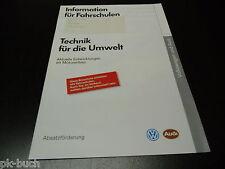Information für Fahrschulen Fahrschule Audi VW Technik für die Umwelt 04/1990