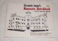 Manasota Sketchbook by Elizabeth Immel (1985) drawings Florida Sarasota Manatee