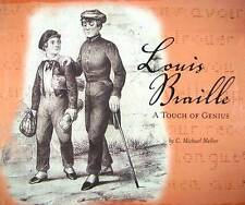 Louis Braille: A Touch of Genius by C. Michael Mellor
