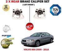 FOR VOLVO S60 + AWD 2000-2010 NEW 2X REAR LEFT + RIGHT BRAKE CALIPER SET