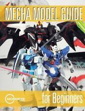Mecha Model Guide for Beginners: By Siu, Derick King, Ian McLean, Nick Davids...