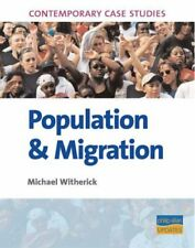 AS/A2 Geography Contemporary Case Studies: Population & Migration,Michael Withe