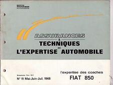 Assurance et Techniques de l'expertise automobile n'11 Fiat 850