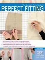 The Complete Photo Guide to Perfect Fitting: By Veblen, Sarah