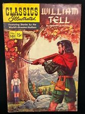 Classics Illustrated #101 William Tell by F Schiller (Hrn 101) 1st 1952 Vg+ ink