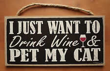 Wine Kitchen Sign Cat Lover Bar Home Decor Just Want To Drink Wine & Pet My Cat