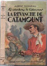WESTERN ¤ ALBERT BONNEAU ¤ LA REVANCHE DE CATAMOUNT ¤ 1949 TAILLANDIER