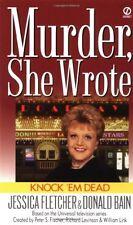 Knock em Dead: A Murder, She Wrote Mystery by Jessica Fletcher, Donald Bain