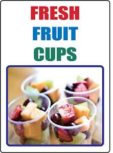 RESTAURANT - FRESH FRUIT CUPS- STOREFRONT ADVERTISING   Adhesive Vinyl Sign Deca