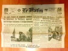 """JOURNAL DE PROPAGANDE DE LA COLLABORATION """"LE MATIN"""" N° 21826 / 25 JUIN 1944"""