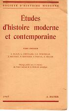 ETUDES D'HISTOIRE MODERNE ET CONTEMPORAINE T1, Librairie HATIER, 1947