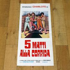 5 MATTI ALLA CORRIDA locandina poster affiche Les Charlots font l'Espagne K14