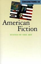 Conjunctions: 34, American Fiction: States of the Art by  in Used - Good