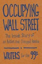 Occupying Wall Street: The Inside Story of an Action that Changed America, Breec