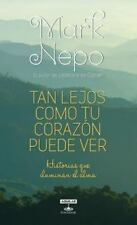 Tan lejos como tu corazón puede ver (Spanish Edition)