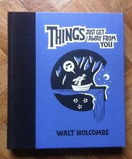 THINGS JUST GET AWAY FROM YOU WALT HOLCOMBE VERY FINE (A43)