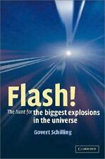 Flash!: The Hunt for the Biggest Explosions in the Universe-ExLibrary