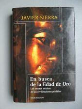 EN BUSCA DE LA EDAD DE ORO   Javier Sierra (Texto Español)