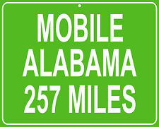 Mobile Alabama custom mileage sign - distance to your house