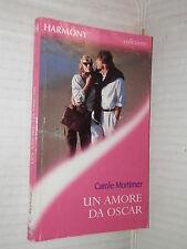 UN AMORE DA OSCAR Carole Mortimer Harlequin Mondadori 2000 romanzo libro harmony