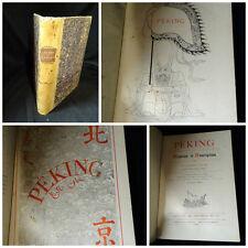 Alphonse Favier – Peking Histoire et Description - Paris 1902