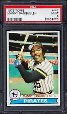 1979 Topps #447 Manny Sanguillen - Pirates - PSA 9 - 20669070