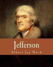 Jefferson (Large Print Edition) by Albert Nock (2013, Paperback, Large Type)