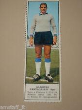 *+ GABRIELE CANTAGALLO SPAL=FIGURINA=1966/67=ALBUM FIGURINE CALCIATORI TEMPO