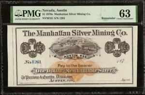 UNC 1870s $1 MANHATTAN SILVER MINING NEVADA REMAINDER NOTE PAPER MONEY PMG 63