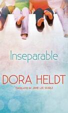 Inseparable by Dora Heldt (2011, Paperback, Unabridged)