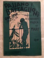 SPARTITO MUSICALE PASSANO I BATTAGLIONI MARCIA CHERUBINI MARF C.A. BIXIO 1928