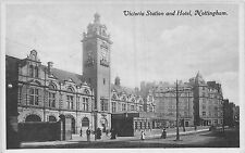 POSTCARD    NOTTINGHAM     Victoria  Station  and  Hotel    RP