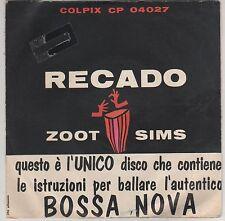 "VI VELASCO  ZOOT SIMS RECADO BOSSA NOVA 7"" 45 GIRI"
