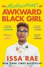 The Misadventures of Awkward Black Girl by Issa Rae (Paperback, 2016)