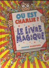 Ou est charlie ? le livre magique de Martin Handford | Livre | d'occasion