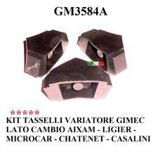 KIT 03 TASSELLI PER VARIATORE GIMEC LATO CAMBIO AIXAM MICROCAR LIGIER GM3584