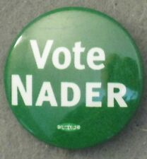 """ONE 1/"""" RALPH NADER 2000 WHITE ON GREEN PRESIDENTIAL LITHOGRAPH CAMPAIGN BUTTON"""