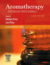 Aromatherapy for Health Professionals Shirley Price Cert Ed  FISPA  MIFA  FI